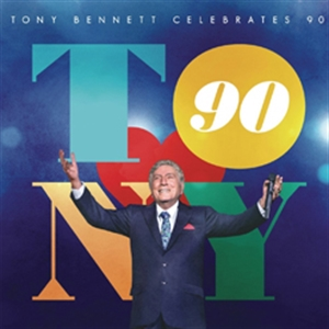 TONY BENNETT : TONY BENNETT CELEBRATES 90 (CD)