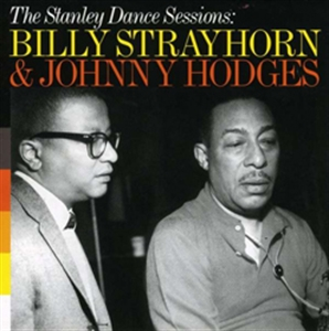 BILLY STRAYHORN : THE STANLEY DANCE SESSIONS (CD)