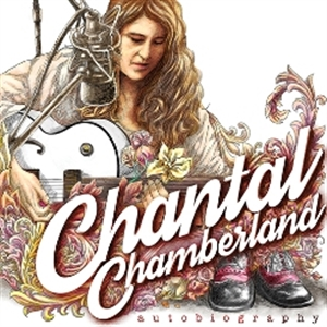 CHANTAL CHAMBERLAND : AUTOBIOGRAPHY (LP)