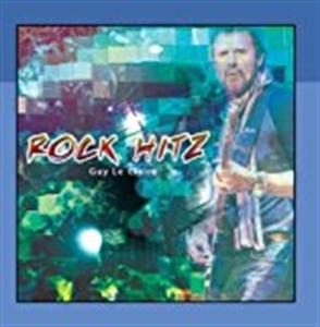 GUY LE CLAIRE : ROCK HITZ (GUITAR)(CD)
