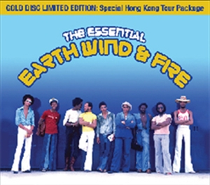 EARTH, WIND & FIRE : ESSENTIAL - SPECIAL HK TOUR PACKAGE (GOLD DISC LTD ED) (2CD