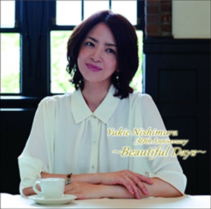 YUKIE NISHIMURA 西村由紀江 : 30TH ANNIVERSARY -BEAUTIFUL DAYS (CD)